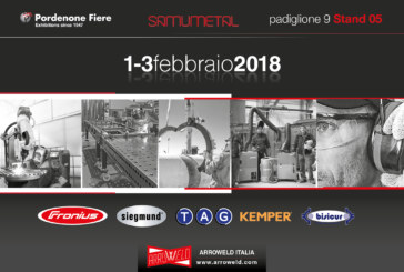 "Arroweld guarda al 2018: primo appuntamento ""Samumetal"" a Pordenone dal 1° al 3 febbraio"