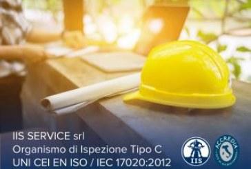 IIS SERVICE ha ottenuto l'accreditamento come Organismo di Ispezione Tipo C